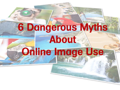 6 Dangerous Myths About Online Image Use