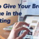 How to Give Your Brand an Edge in the Marketing World-2
