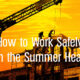 How to Work Safely in the Summer Heat